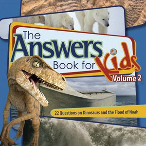 The Answers Book for Kids, Vol. 2