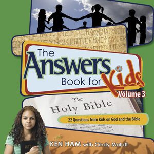 Answers Book for Kids, Vol. 3