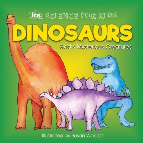 Dinosaurs: God's Mysterious Creatures