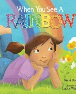 When You See A Rainbow
