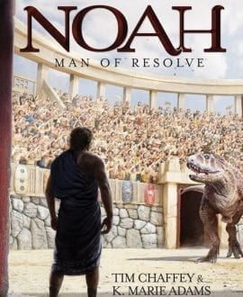 Noah: Man of Resolve Book