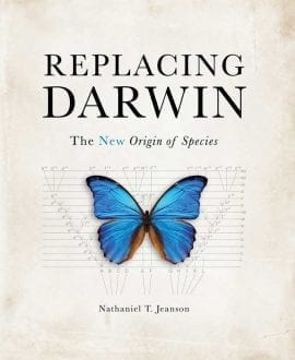 Replacing Darwin: The New Origin of Species