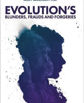 Evolution's Blunders, Frauds and Forgeries Book