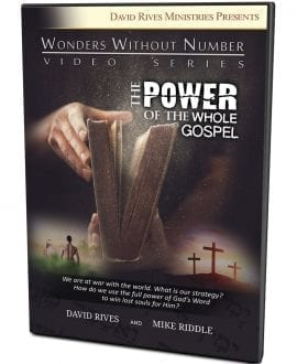 The Power of the Whole Gospel DVD