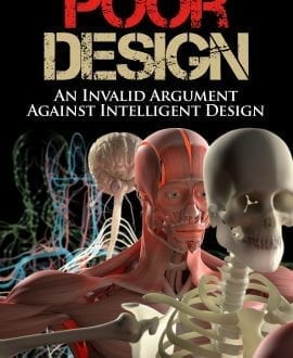Poor Design | An Invalid Argument Against Intelligent Design Book