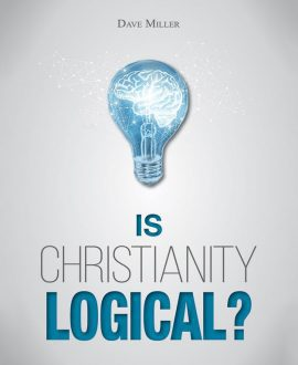 Is Christianity Logical? Book