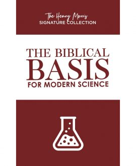 The Biblical Basis for Modern Science Book