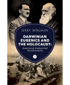 Darwinian Eugenics and the Holocaust Book