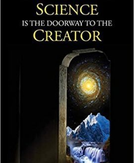 Science Is The Doorway To The Creator Book