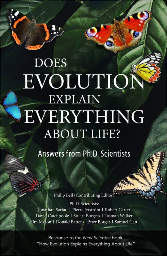 Does Evolution Explain Everything About Life?   CMI