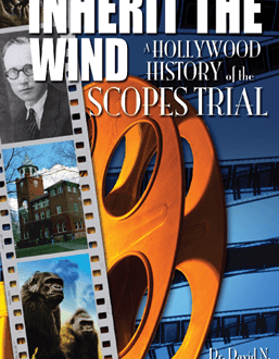 Inherit the Wind - A Hollywood History of the Scopes Trial - Book | AIG