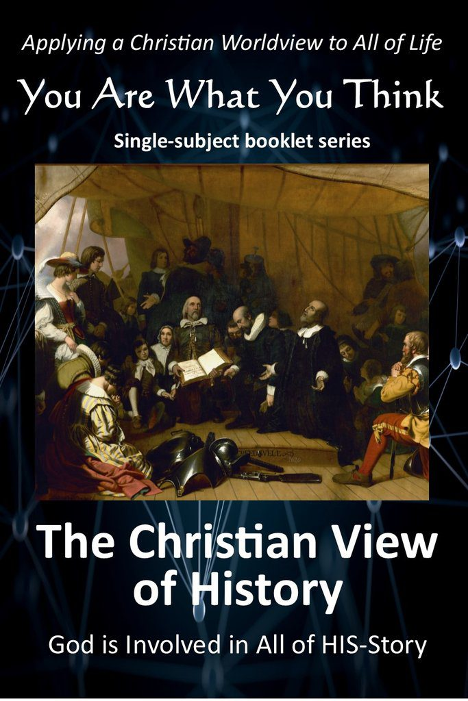 You Are What You Think Worldview Booklet - Christian View of History | GTI