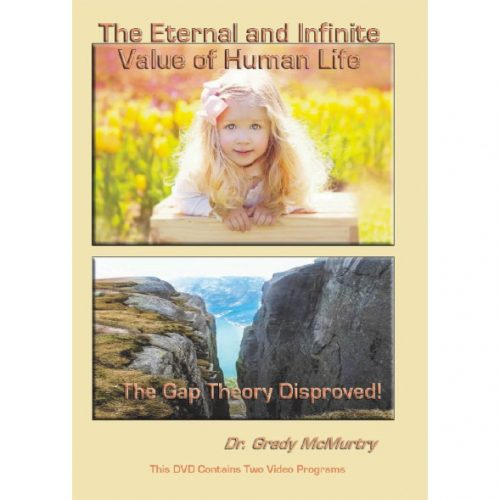 The Eternal and Infinite Value of Human Life AND The Gap Theory Disproved -DVD | CWM